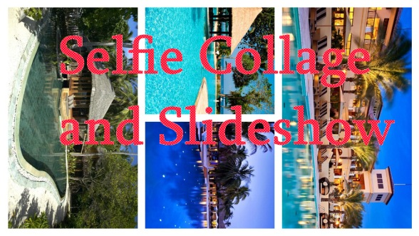 Selfie Collage and Slideshow
